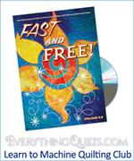 Learn to Quilt Fast & Free Club