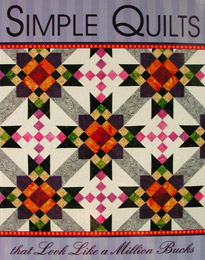 Simple Quilts That Look Like a Million Bucks Book