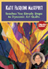 Katie Pasquini Masopust Teaches You Simple Steps to Dynamic Art Quilts DVD