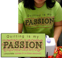 Quilting Is My Passion T-Shirt