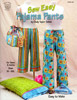 Sew Easy Pajama Pants Booklet