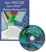 Sew Precise, Sew Fast Machine Binding DVD
