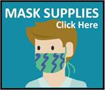 Click here for Mask Supplies Category