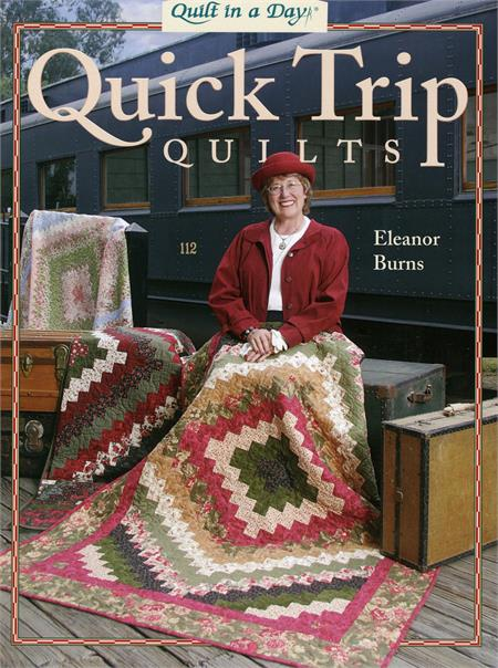 Quick Trip Quilts Book by Eleanor Burns
