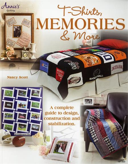 T-Shirt Quilts, Memories Quilts and More Book