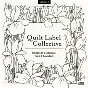Quilt Label Collective CD - Personalized Quilt Labels Ready to Print
