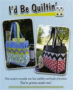 I'd Be Quiltin 2 Tote Pattern