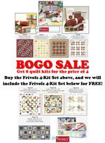 BOGO Moda Frivols Quilt Kits - Includes Finishing Kits!
