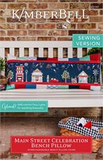 Kimberbell Main Street Celebration Bench Pillow - SEWING PATTERN