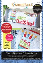 Kimberbell Machine EMBROIDERY CD - Happy Birthday Bench Pillow