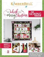 Kimberbell We Whisk You a Merry Christmas PATTERN BOOK ONLY - SEWING Version