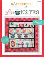 Kimberbell Love Notes Quilt Pattern - SEWING VERSION