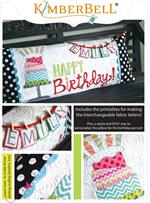 Happy Birthday Kimberbell Bench Pillow Kit - Pre-cut & Pre-fused Appliques!