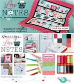 Kimberbell Love Notes Quilt Kit Bundle