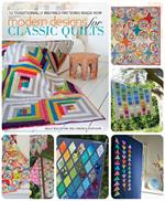Modern Designs for Classic Quilts Book