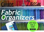 Fabric Organizers 10 x 14 at Everything Quilts