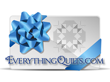Everything Quilts Gift Certificate