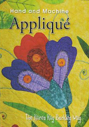 Hand and Machine Applique...the Karen Kay Buckley Way DVD
